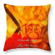 Psalm 31 23 Throw Pillow