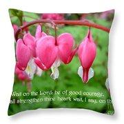 Psalms 27 14 Bleeding Hearts Throw Pillow