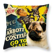 Pug Art - Abbott And Costello Go To Mars Throw Pillow