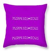 Purpleishious Throw Pillow