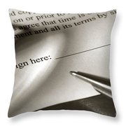 Ready To Sign  Throw Pillow