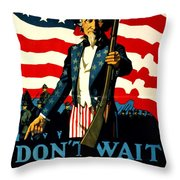 Recruiting Poster - Ww1 - Don't Wait For The Draft Throw Pillow