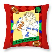 Roarer Staubach Throw Pillow