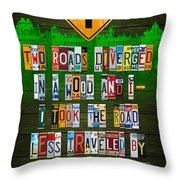 Robert Frost The Road Not Taken Poem Recycled License Plate Lettering Art Throw Pillow