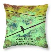 Romans 12 9 Throw Pillow