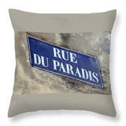 Rue Du Paradis Street Sign Throw Pillow