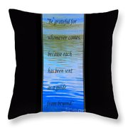 Rumi Quote 2 - Grateful - Guide Throw Pillow by Barbara Griffin