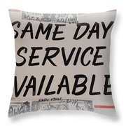 Same Day Service Available Throw Pillow