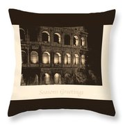 Seasons Greetings With Colosseum Throw Pillow