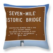Seven Mile Bridge Florida Keys Sign Throw Pillow