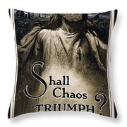 Shall Chaos Triumph - W W 1 - 1919 Throw Pillow by Daniel Hagerman