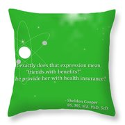 Sheldon Cooper - Friends With Benefits Throw Pillow