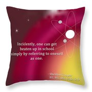 Sheldon Cooper - Referring To Oneself As One Throw Pillow