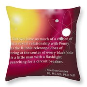 Sheldon Cooper - The Center Of Every Black Hole Throw Pillow