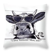 Silly Cow From Vermont Throw Pillow