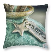 Something To Believe In Throw Pillow
