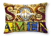 S.o.s. Amen Throw Pillow