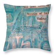 Springs Of Living Water Throw Pillow