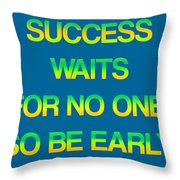 Success Waits For No One Throw Pillow by Jera Sky