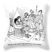 Surely, As The World's Only Superpower, We're Throw Pillow