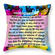 Surrounded By Your Love Throw Pillow