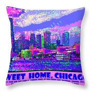 Sweet Home Chicago IIi Throw Pillow