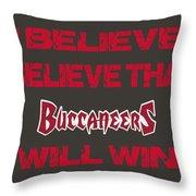 Tampa Bay Buccaneers I Believe Throw Pillow