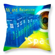 Tardis Time And Relative Dimension In Space Throw Pillow