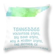 Tennessee - Volunteer State - Big Bend State - Hog And Hominy State Throw Pillow