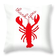 Thank You Lobster With Feelers Throw Pillow