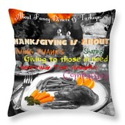 Thanksgiving Is Not... Throw Pillow