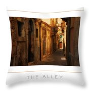 The Alley Poster Throw Pillow