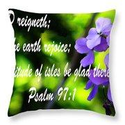 The Bible Psalms 97 Throw Pillow