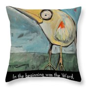 The Bird Is The Word Is The Bird Throw Pillow