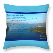 The Bonnie Banks Of Loch Lomond Throw Pillow