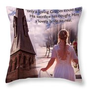 The Bride Of Christ Poem By Kathy Clark Throw Pillow