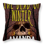 The Dead Of Winter Throw Pillow