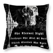 The Eternal Night Throw Pillow