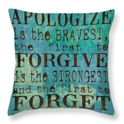 The First To Apologize Throw Pillow by Debbie DeWitt