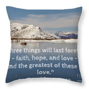 The Greatest Is Love Throw Pillow