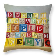 The More I Know About People The More I Like My Cat Throw Pillow
