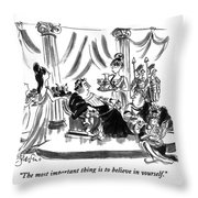 The Most Important Thing Is To Believe Throw Pillow