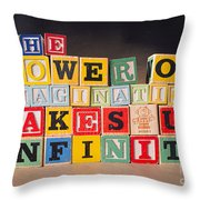 The Power Of Imagination Makes Us Infinite Throw Pillow
