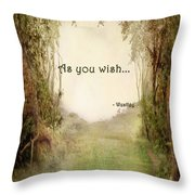 The Princess Bride - As You Wish Throw Pillow