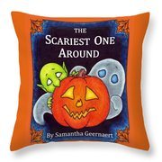 The Scariest One Around Throw Pillow