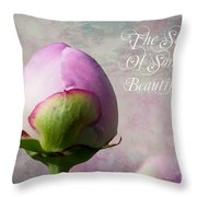 The Start Of Something Beautiful ... Throw Pillow