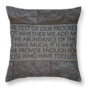 The Test Of Our Progress Throw Pillow