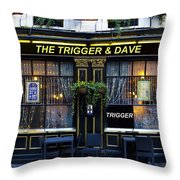 The Trigger And Dave Pub Throw Pillow