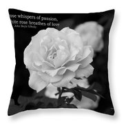 The White Rose Breathes Of Love Throw Pillow