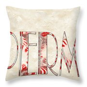 The Word Is Peppermints Throw Pillow